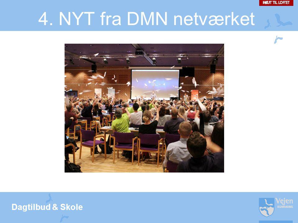 4. NYT fra DMN netværket