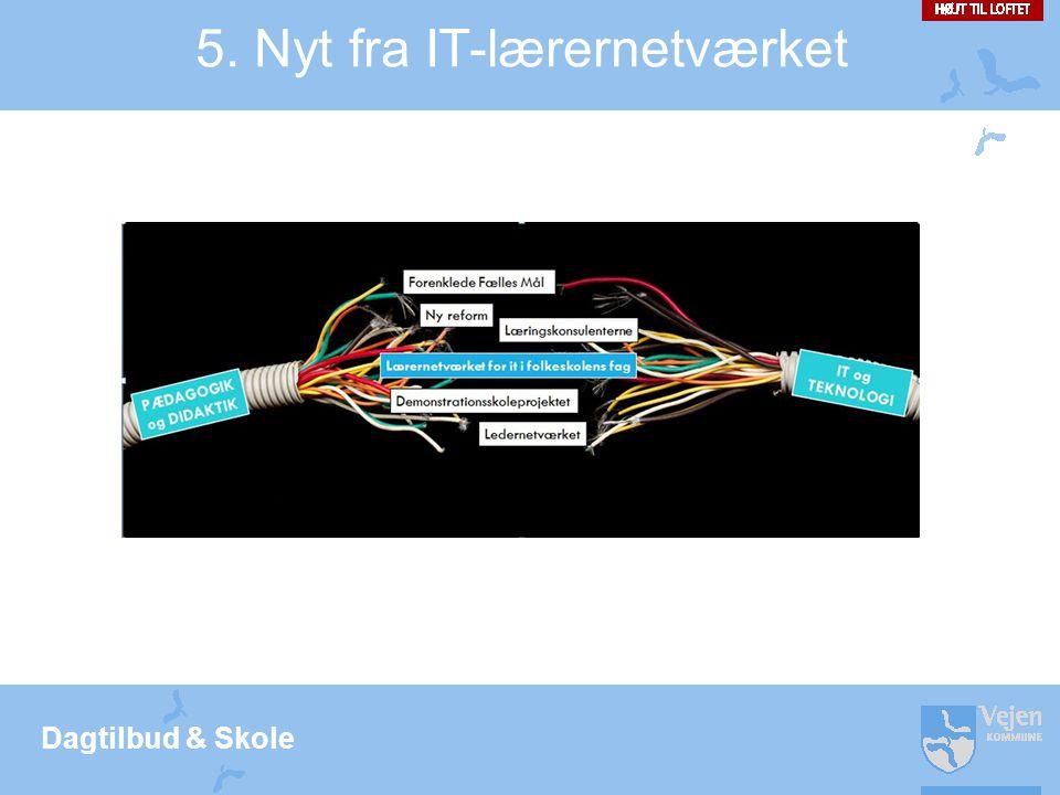 5. Nyt fra IT-lærernetværket