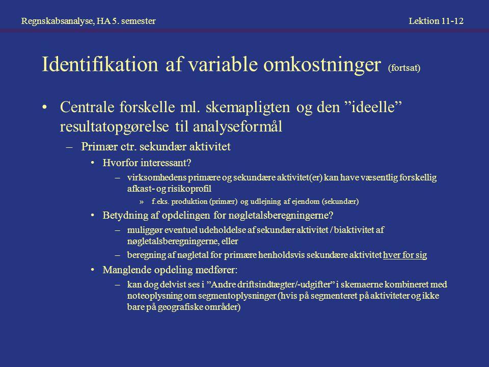 Identifikation af variable omkostninger (fortsat)