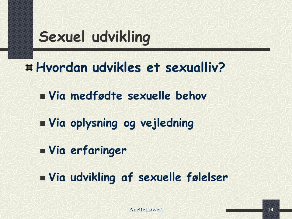 Sexuel udvikling Hvordan udvikles et sexualliv