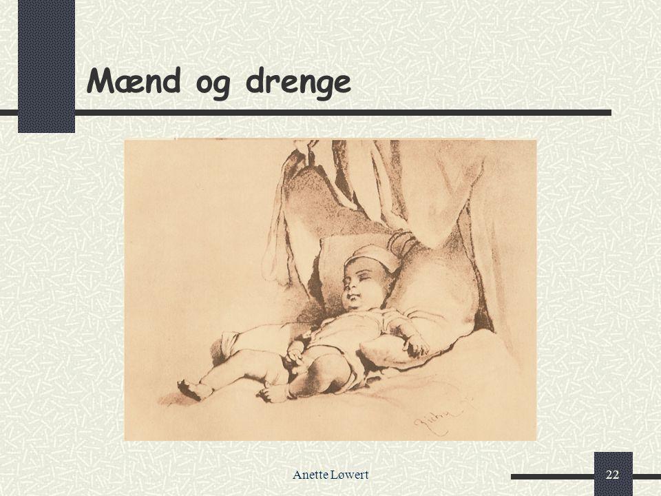 Mænd og drenge Anette Løwert