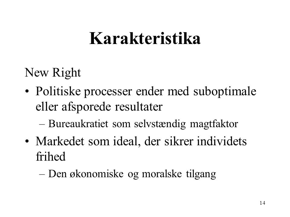 Karakteristika New Right