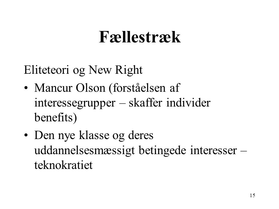 Fællestræk Eliteteori og New Right