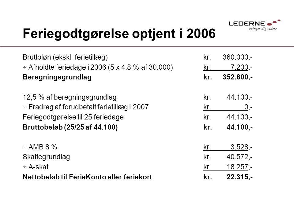 Feriegodtgørelse optjent i 2006