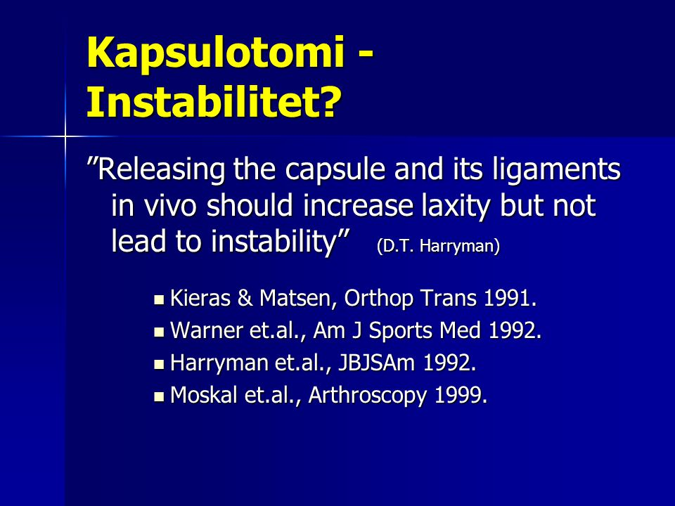 Kapsulotomi - Instabilitet