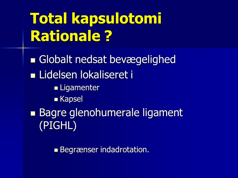 Total kapsulotomi Rationale