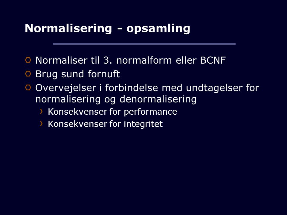 Normalisering - opsamling