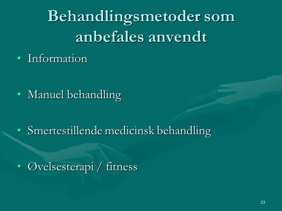 Behandlingsmetoder som anbefales anvendt