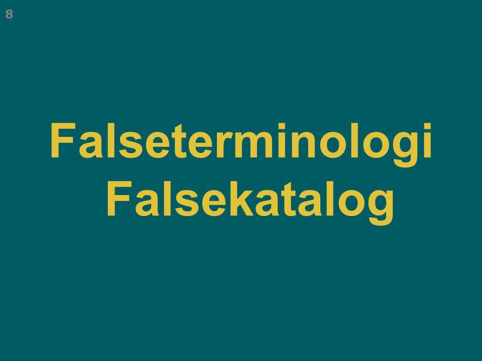 Falseterminologi Falsekatalog