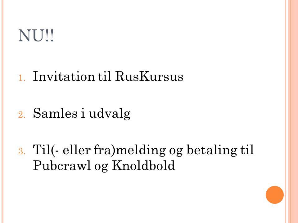 NU!! Invitation til RusKursus Samles i udvalg