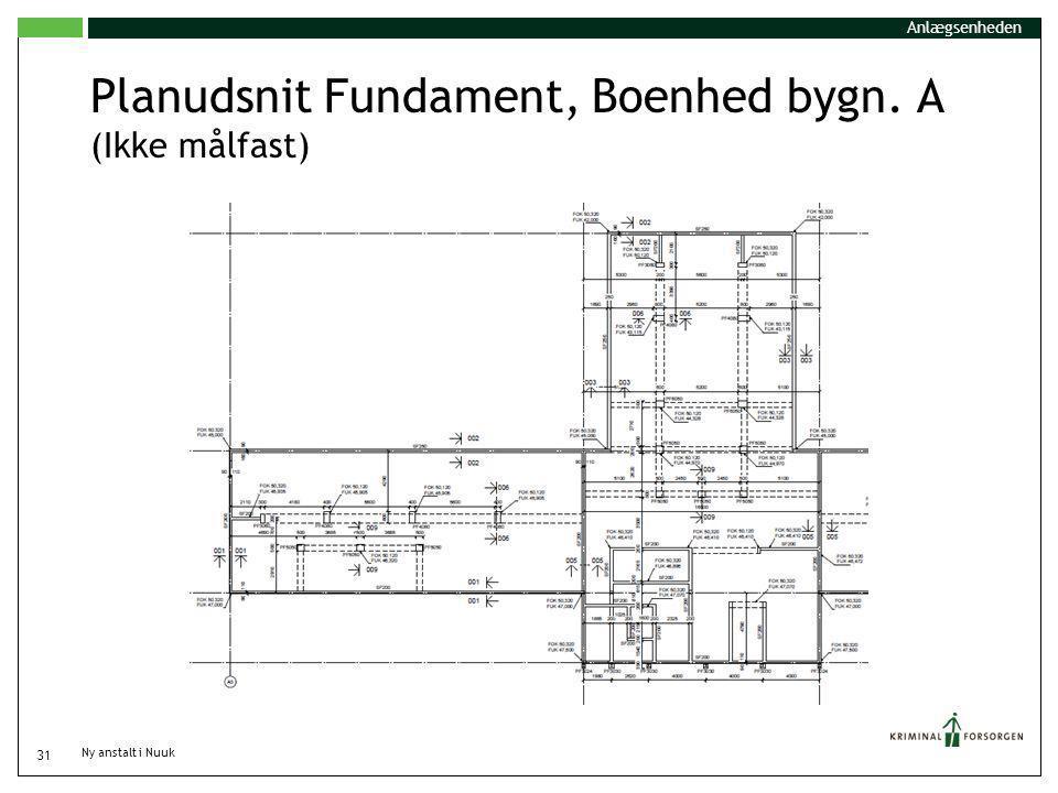 Planudsnit Fundament, Boenhed bygn. A (Ikke målfast)