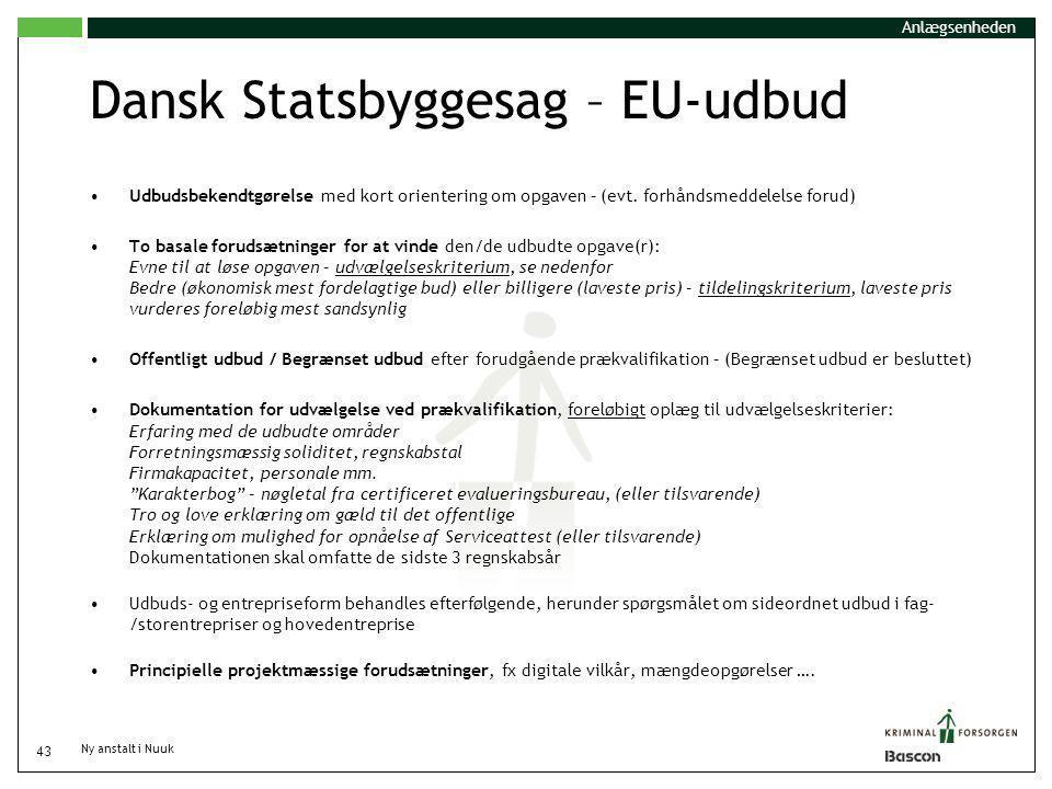 Dansk Statsbyggesag – EU-udbud