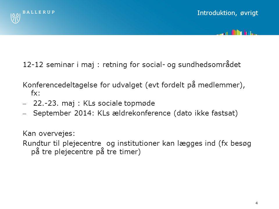 12-12 seminar i maj : retning for social- og sundhedsområdet