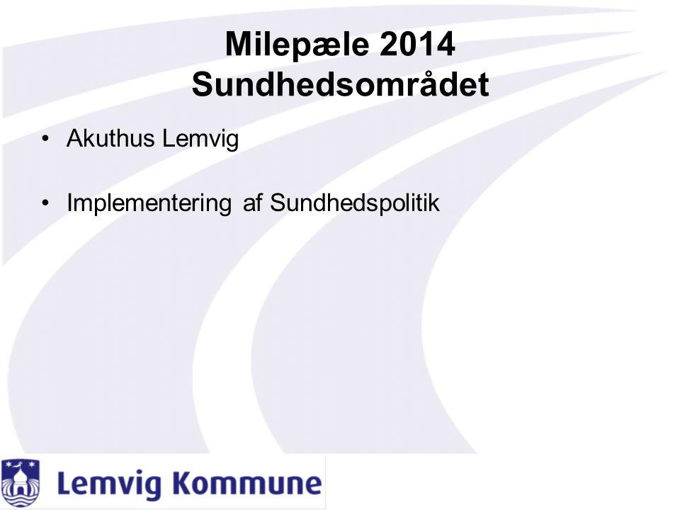 Milepæle 2014 Sundhedsområdet