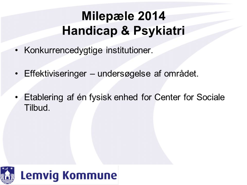 Milepæle 2014 Handicap & Psykiatri
