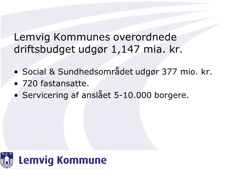 Lemvig Kommunes overordnede driftsbudget udgør 1,147 mia. kr.