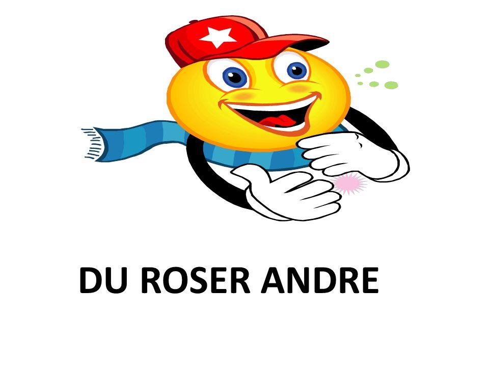 DU ROSER ANDRE