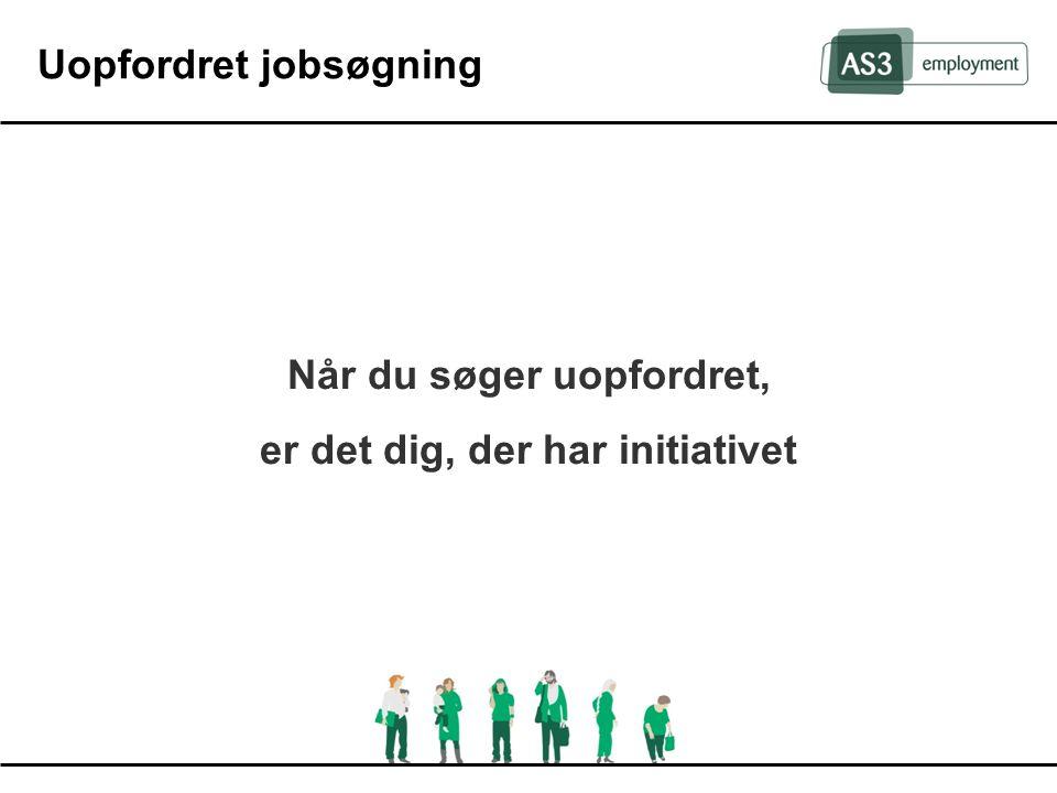 Uopfordret jobsøgning