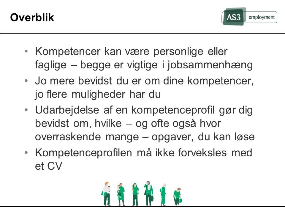 Overblik Kompetencer kan være personlige eller faglige – begge er vigtige i jobsammenhæng.