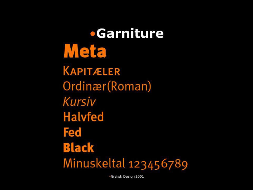 Garniture Grafisk Design 2001