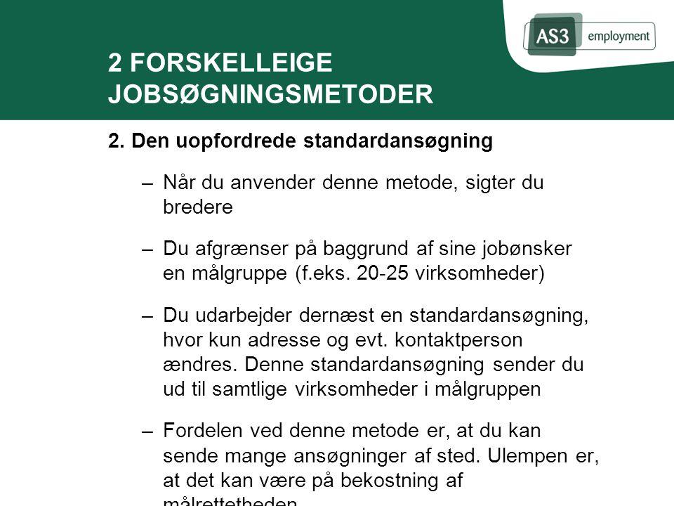 2 FORSKELLEIGE JOBSØGNINGSMETODER