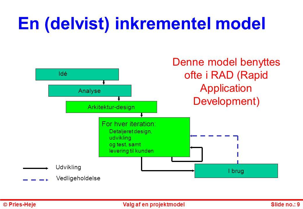 En (delvist) inkrementel model