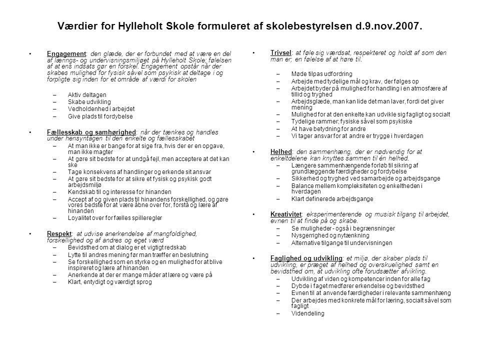 Værdier for Hylleholt Skole formuleret af skolebestyrelsen d. 9. nov