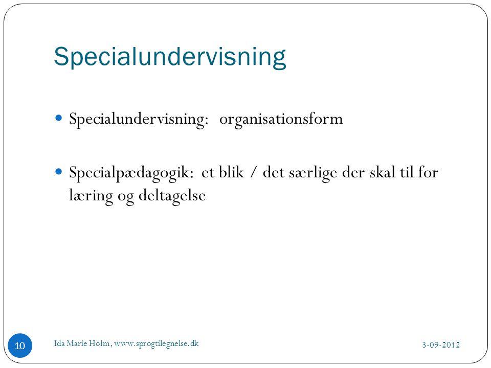 Specialundervisning Specialundervisning: organisationsform