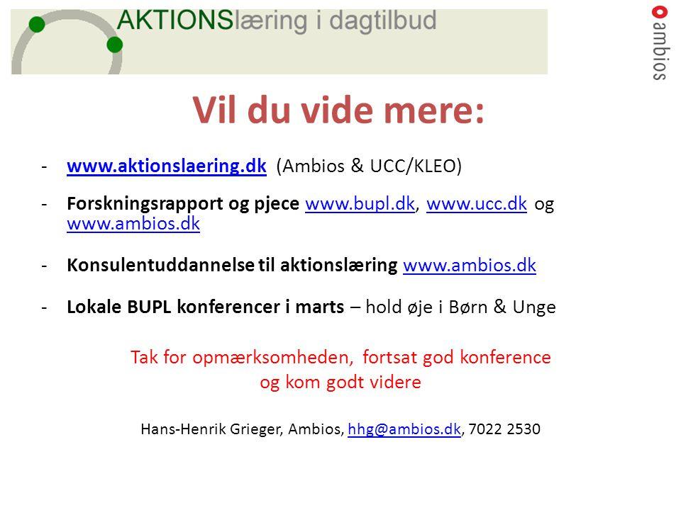 Vil du vide mere: www.aktionslaering.dk (Ambios & UCC/KLEO)