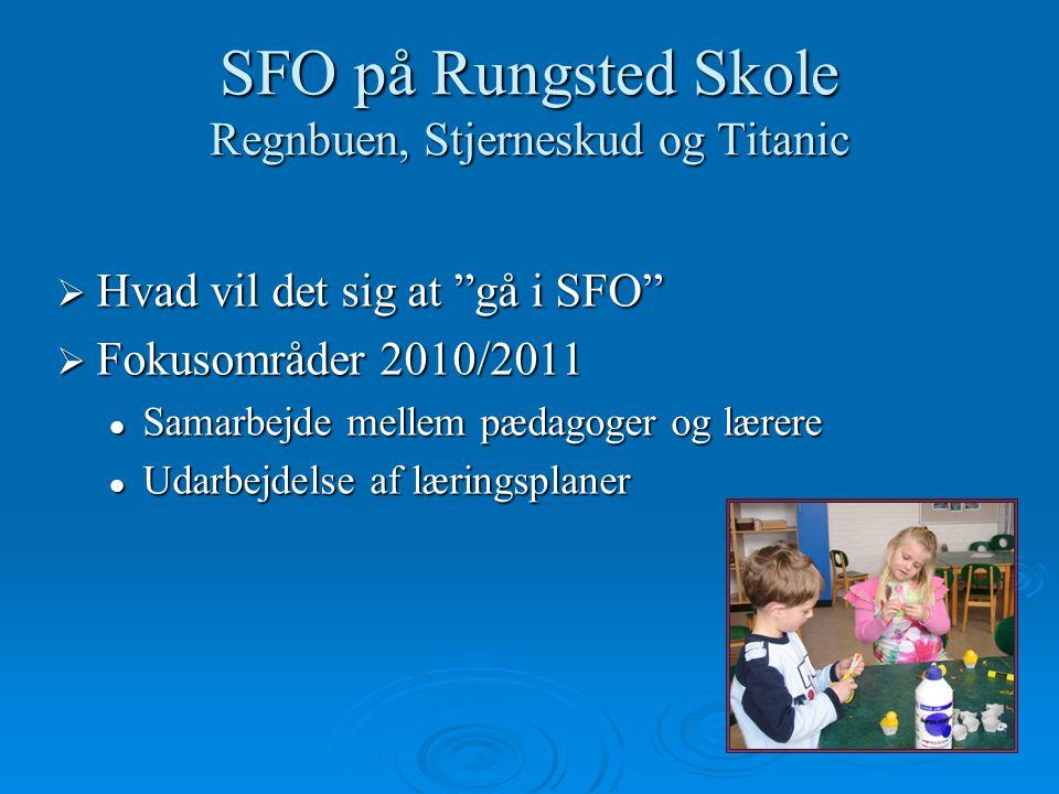 SFO på Rungsted Skole Regnbuen, Stjerneskud og Titanic