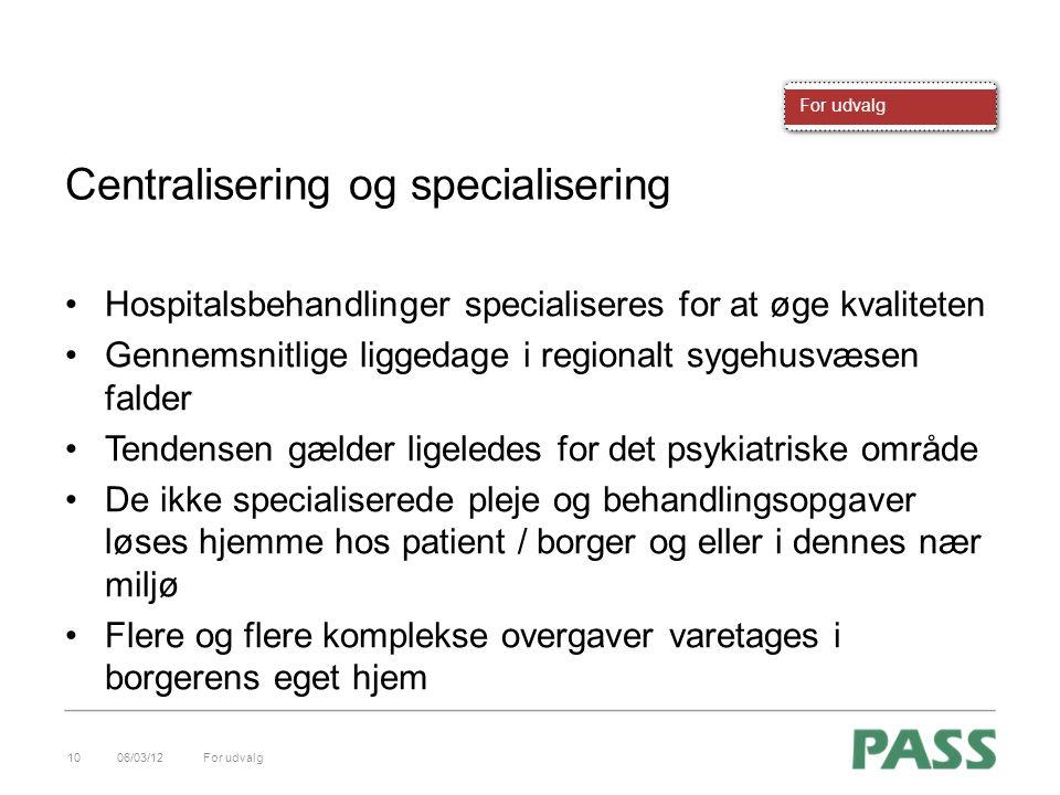Centralisering og specialisering