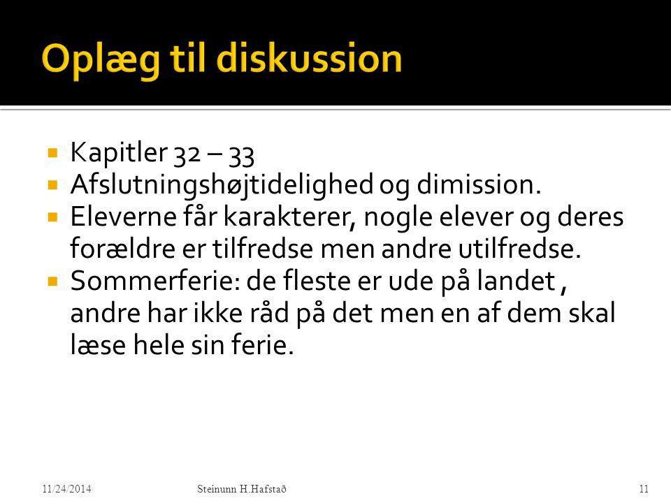 Oplæg til diskussion Kapitler 32 – 33