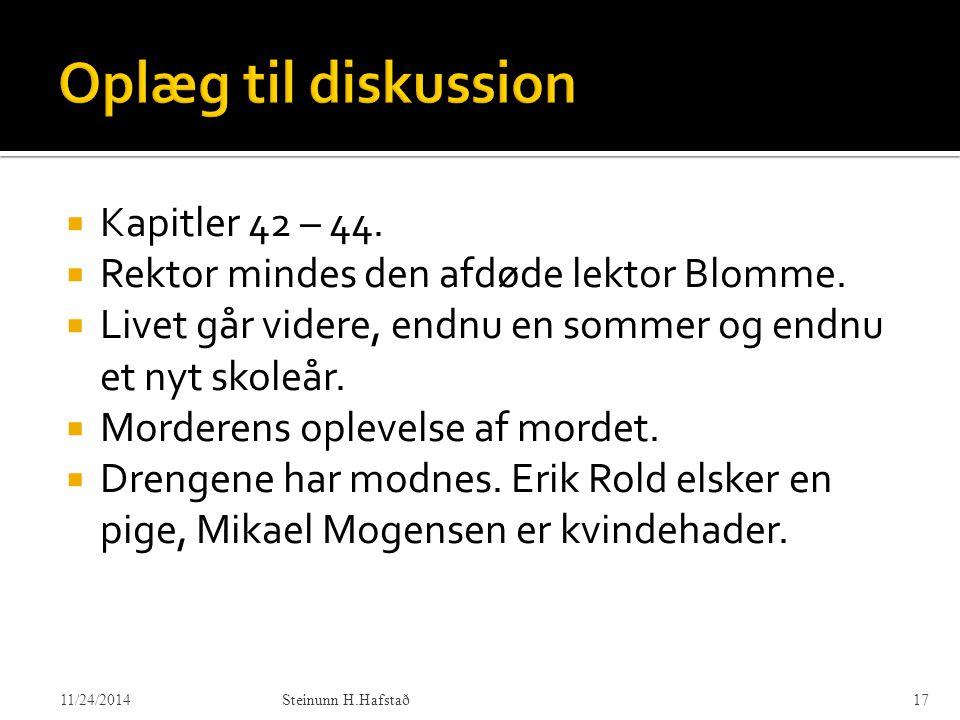 Oplæg til diskussion Kapitler 42 – 44.