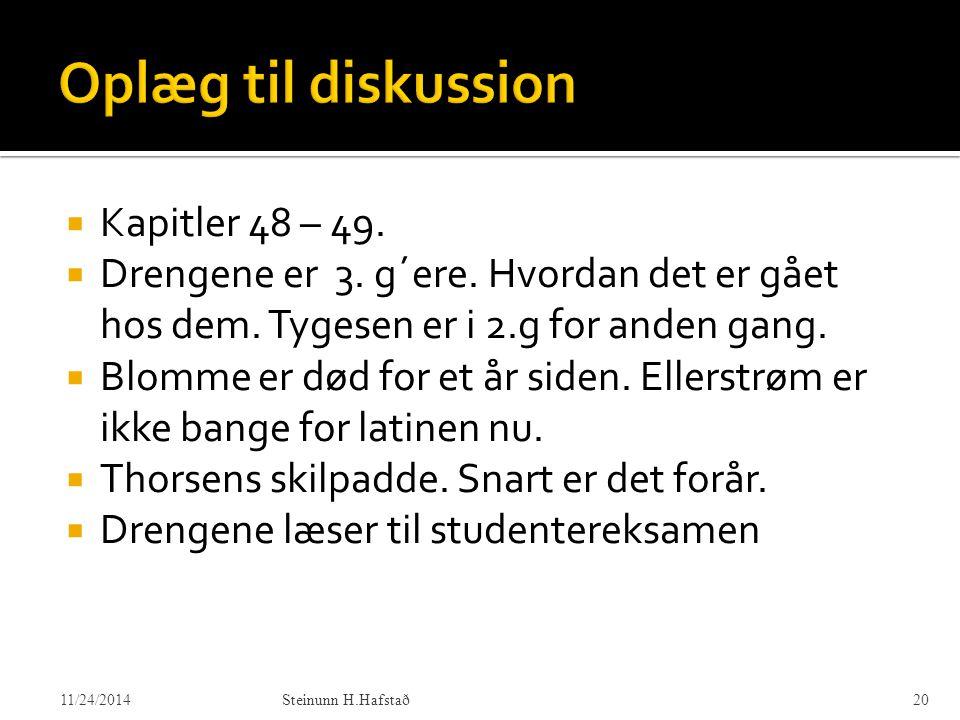 Oplæg til diskussion Kapitler 48 – 49.