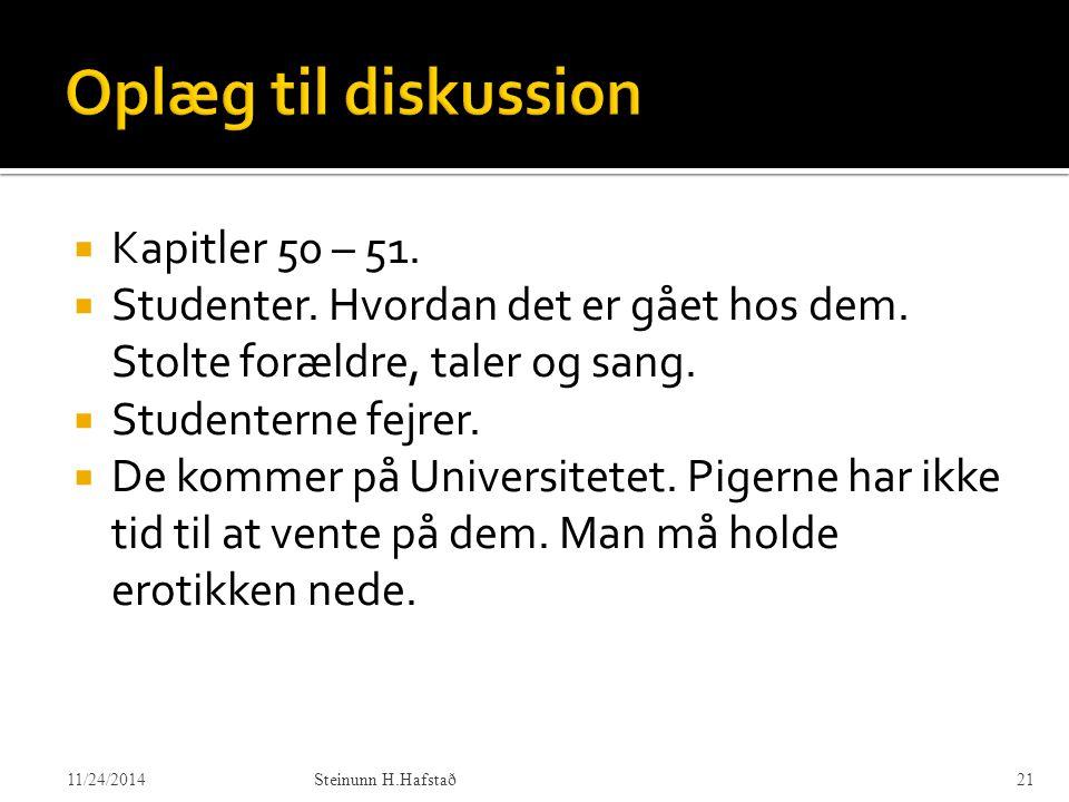 Oplæg til diskussion Kapitler 50 – 51.