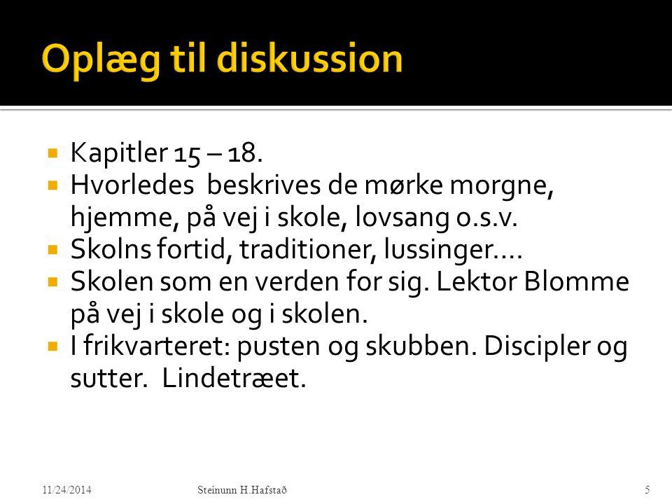 Oplæg til diskussion Kapitler 15 – 18.