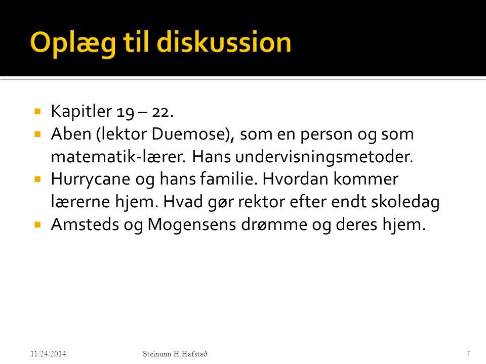 Oplæg til diskussion Kapitler 19 – 22.