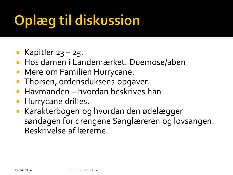 Oplæg til diskussion Kapitler 23 – 25.