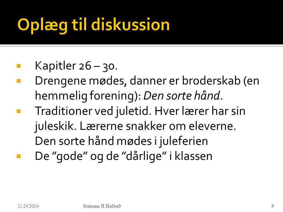 Oplæg til diskussion Kapitler 26 – 30.