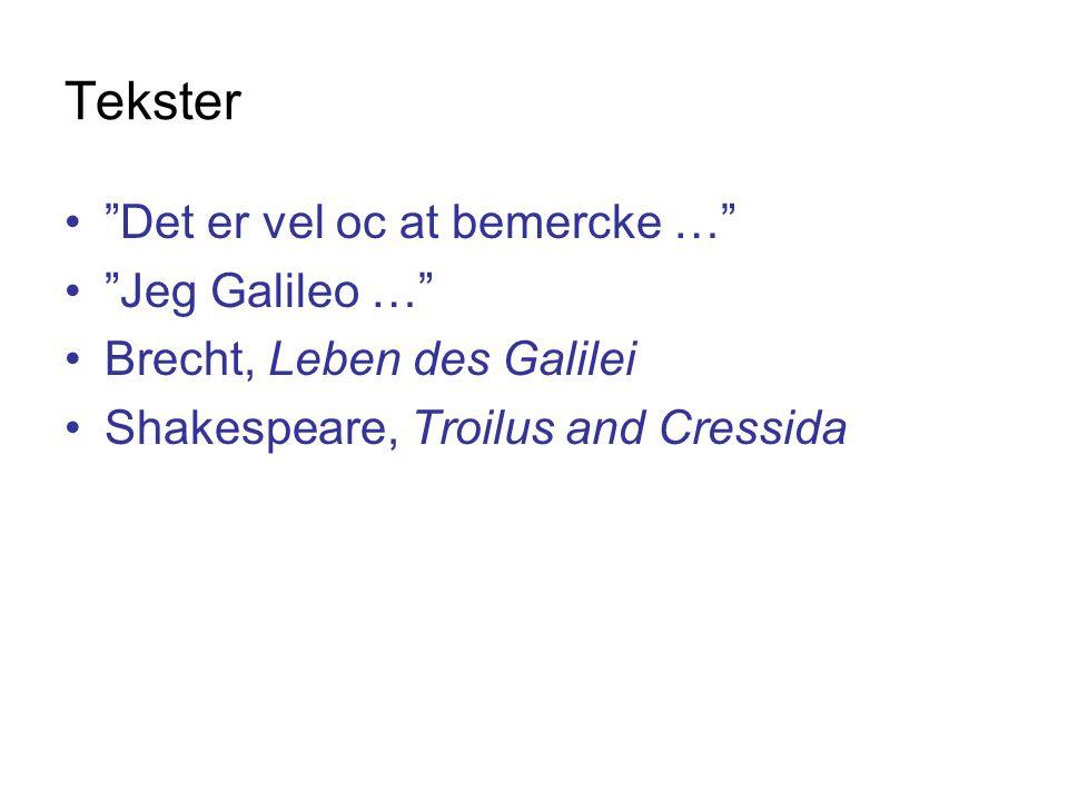Tekster Det er vel oc at bemercke … Jeg Galileo …