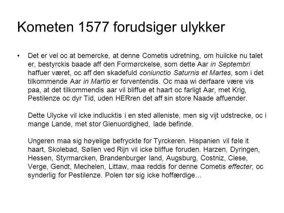 Kometen 1577 forudsiger ulykker