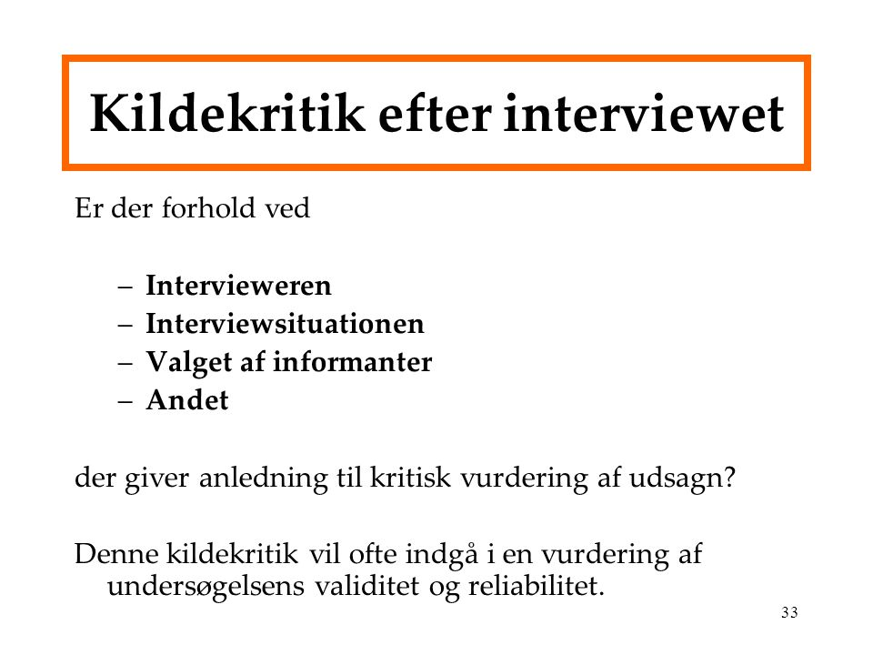 Kildekritik efter interviewet
