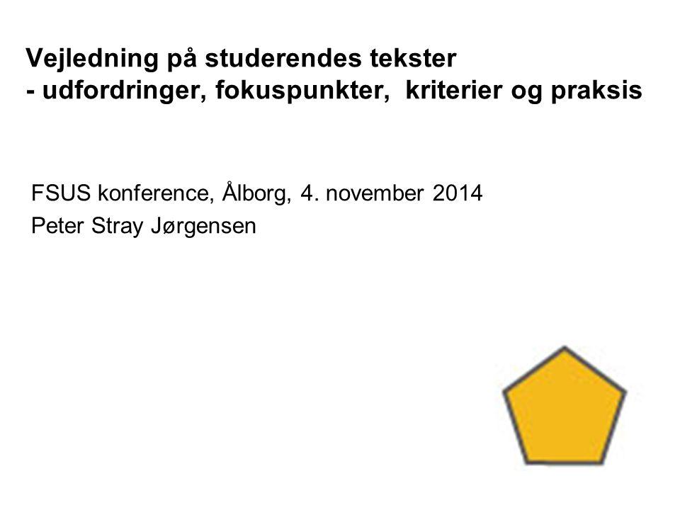 FSUS konference, Ålborg, 4. november 2014 Peter Stray Jørgensen