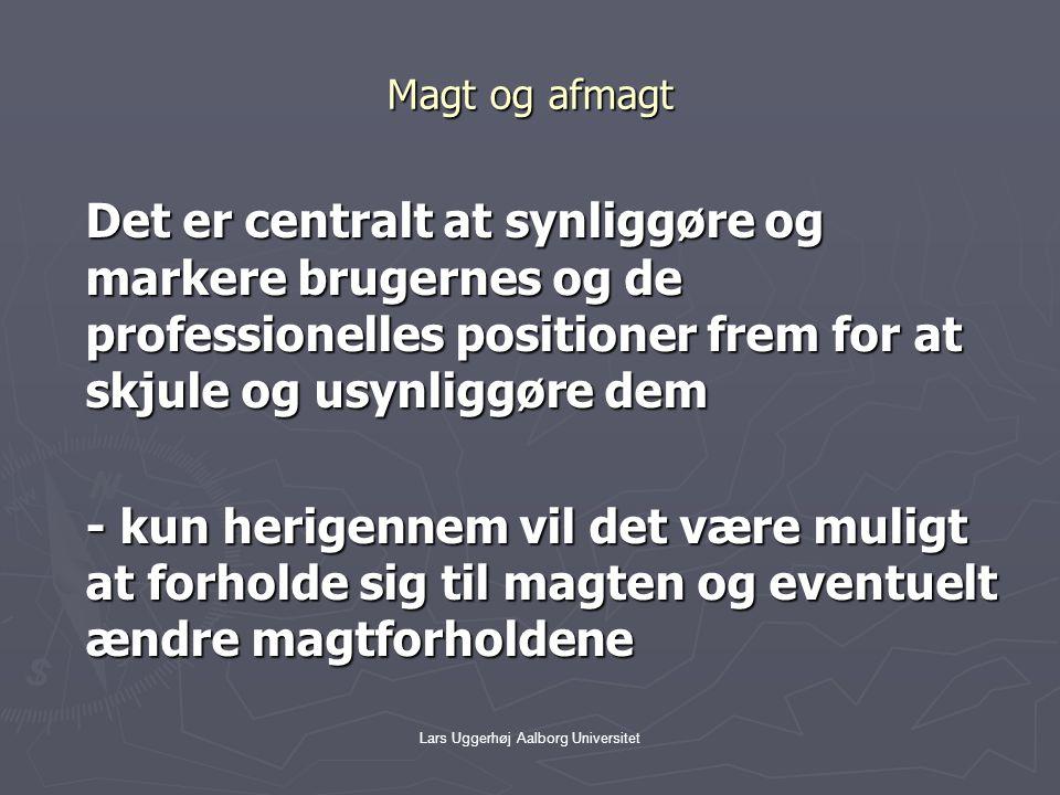 Lars Uggerhøj Aalborg Universitet