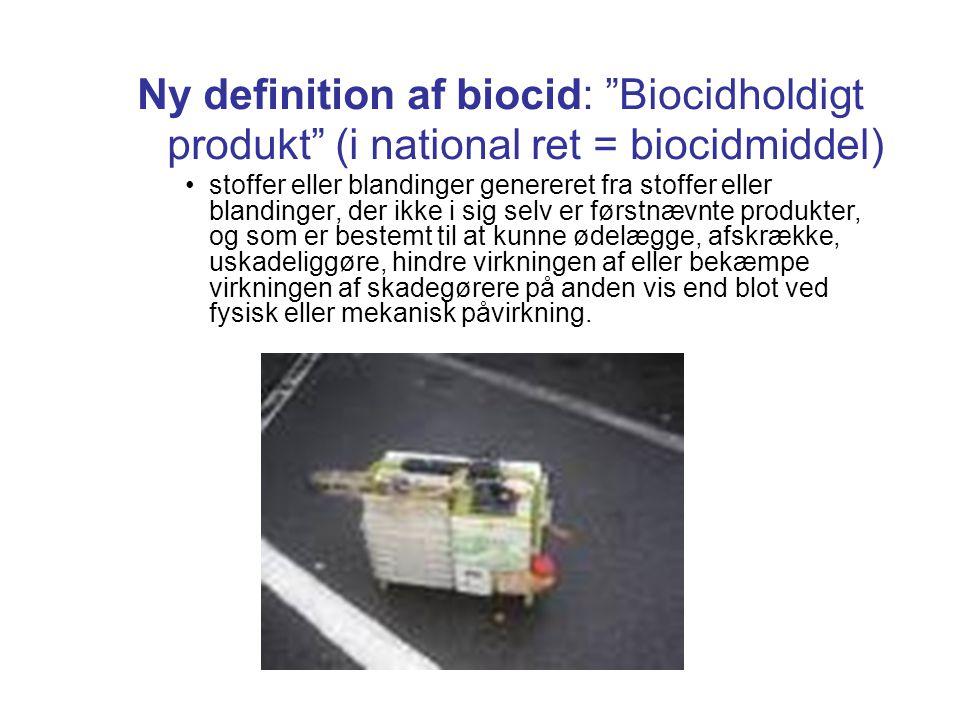 Ny definition af biocid: Biocidholdigt produkt (i national ret = biocidmiddel)