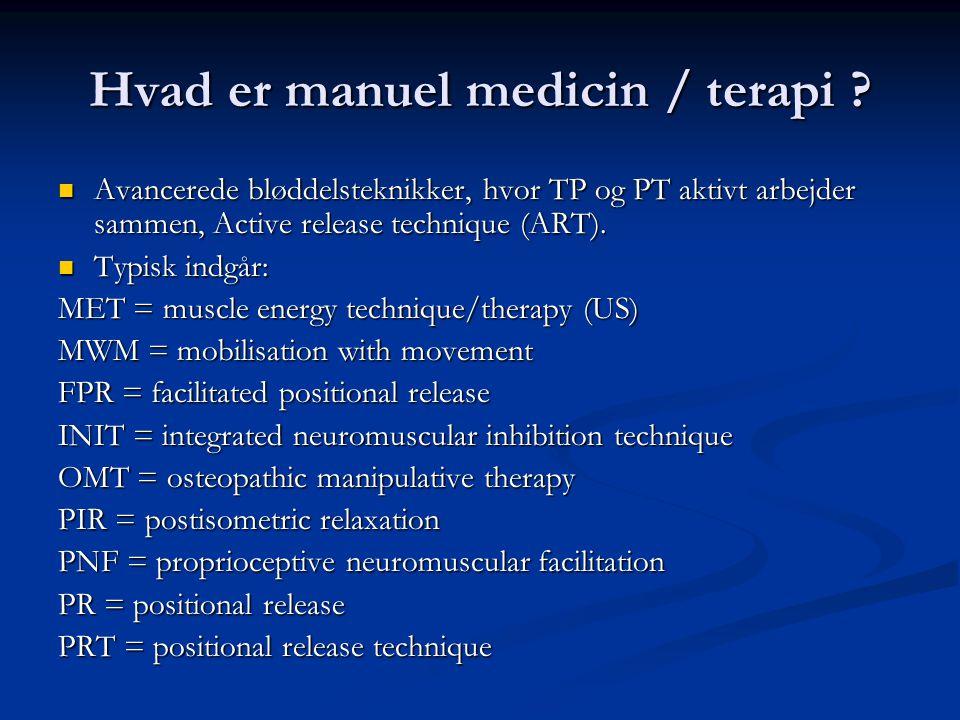 Hvad er manuel medicin / terapi
