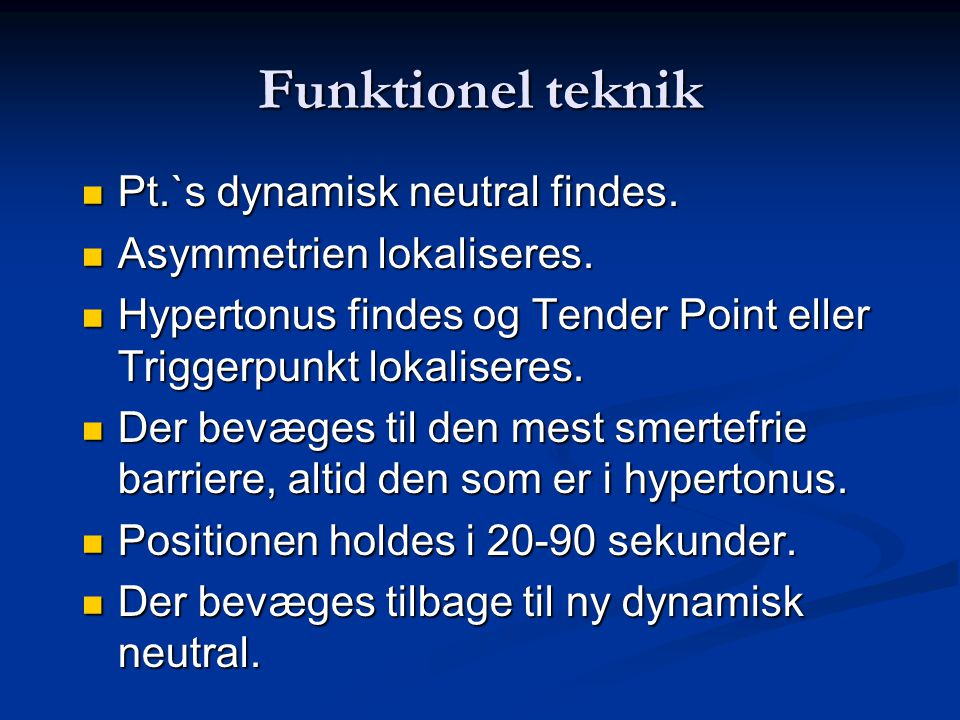 Funktionel teknik Pt.`s dynamisk neutral findes.