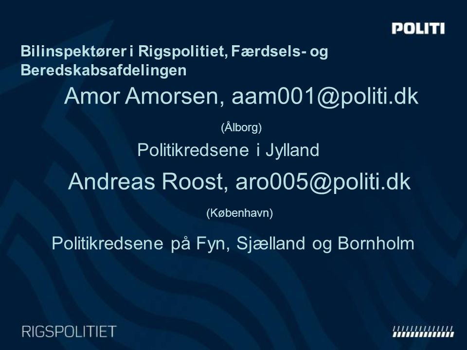 Andreas Roost, aro005@politi.dk (København)