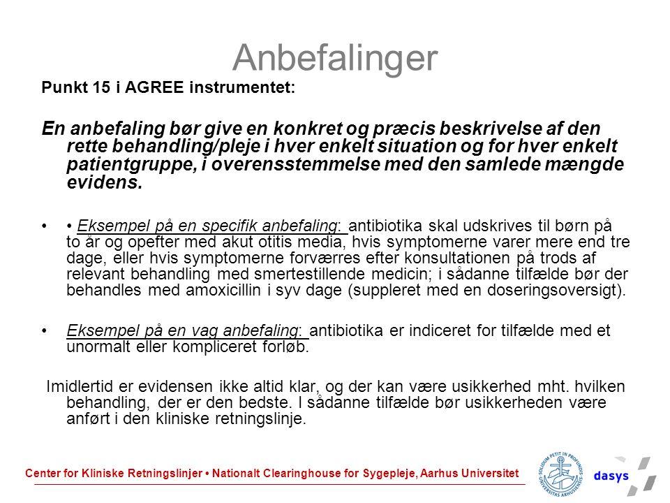 Anbefalinger Punkt 15 i AGREE instrumentet: