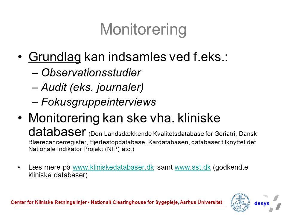 Monitorering Grundlag kan indsamles ved f.eks.: